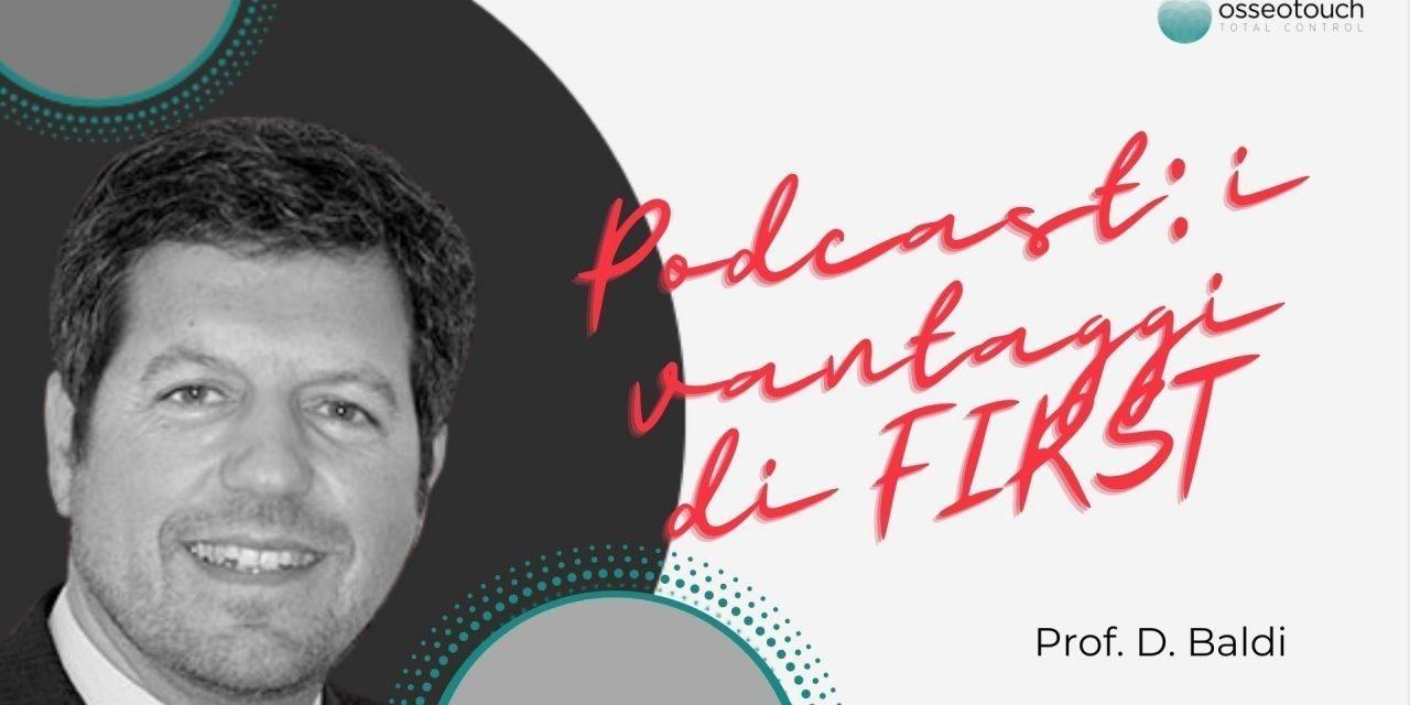 """Podcast: """"FIRST"""" con il prof. Domenico Baldi"""